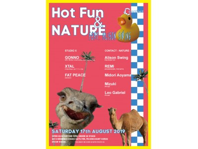2019年、真夏の一夜にHot FunとNATUREと題したふたつのパーティがContactで合同開催!!
