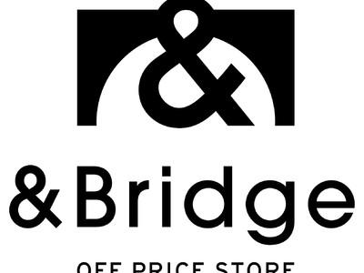 オフプライスストア「アンドブリッジ」 蕨に4/24(土) オープン。~都心からすぐ。12,000点を超えるファッションアイテムが一堂に~