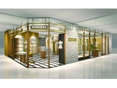 ROSE BUD 名古屋ラシック店 2020年2月27日(木)リニューアルオープン!