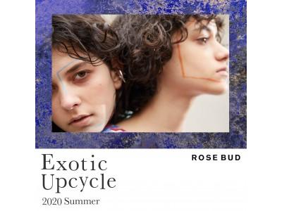 【ROSE BUD】2020 Summer ~Exotic Upcycle~ シーズンヴィジュアル・ムービー公開