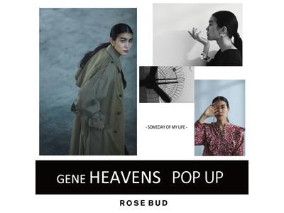 【GENE HEAVENS】POP UP STORE開催!ROSE BUDラシック名古屋店にて