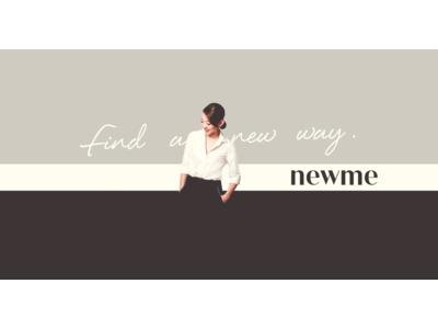 働く女性を応援するYouTubeチャンネル 「newme」を9月1日から開始