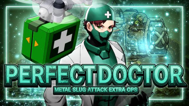 『METAL SLUG ATTACK』 正規軍「ハウエル」が味方をサポートしながら戦う!イベント「PERFECT DOCTOR」開催!