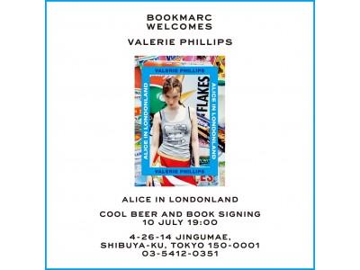 ロンドンを拠点にするアメリカ人写真家、ヴァレリー・フィリップスの最新作「ALICE IN LONDONLAND」の発売を記念して『BOOKMARC』でサイン会を開催!