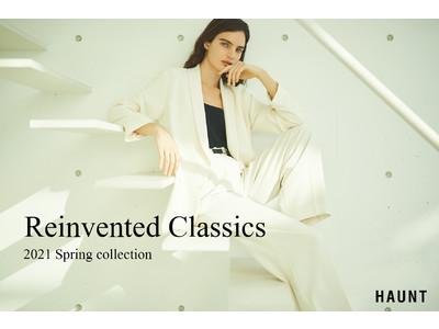 「HAUNT(ハウント)」2021年春夏の最新LOOK第1弾は「Reinvented Classics」