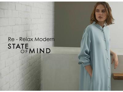 「STATE OF MIND(ステートオブマインド)」2021年春夏の最新LOOK第1弾は「Re-Relax Modern」