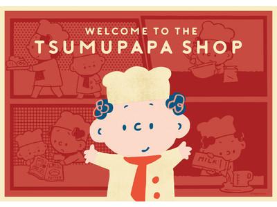 【そごう千葉店】WELCOME TO THE TSUMUPAPA SHOP
