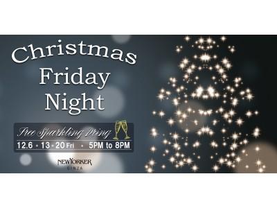 ニューヨーカー銀座フラッグシップショップにて、Christmas Friday Nightを開催!