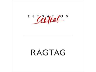 ユーズド・セレクトショップ「RAGTAG」が「ESTNATION」と協業 | 期間限定ショップを6/12(土)~7/25(日)オープン!
