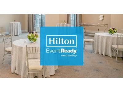ヒルトン、イベント&カスタマーサービスの新基準「EventReady」を発表