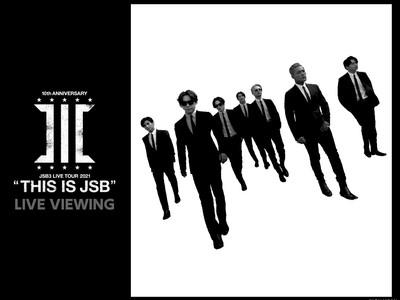 """三代目 J SOUL BROTHERS LIVE TOUR 2021 """"THIS IS JSB"""" LIVE VIEWING開催決定!"""
