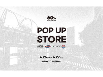 アジアから300ブランド以上が入店するオンラインストア「60%」がポップアップイベントをミヤシタパークで開催決定!
