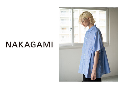 ストライプデパートメント、「NAKAGAMI(ナカガミ)」オープン ~デザイナー中神一栄氏のワークライフに関するインタビューも掲載~