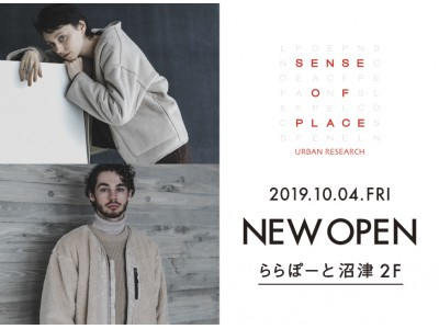 SENSE OF PLACE by URBAN RESEARCH ららぽーと沼津店 オープン!!