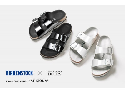 BIRKENSTOCK×URBAN RESEARCH DOORS ARIZONA別注モデル5月22日(金)に発売!!