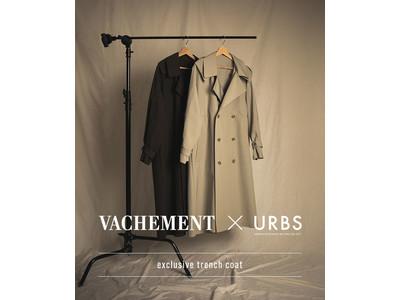 VACHEMEN × URBS 初のコラボレーションとなる exclusive trench coat が発売
