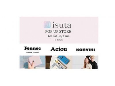 Fennecなど韓国で人気のブランドが南青山にポップアップストアを出店!女の子のためのメディアisutaとのコラボで6月1日・2日に限定開催