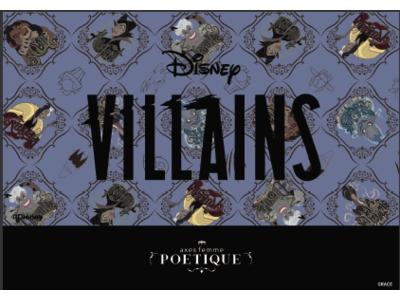 axes femme POETIQUEより毎回好評のDisney Collectionからディズニーヴィランズシリーズが登場。