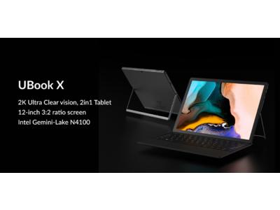 CHUWI新タブレットPC「UBook X」性能を公開
