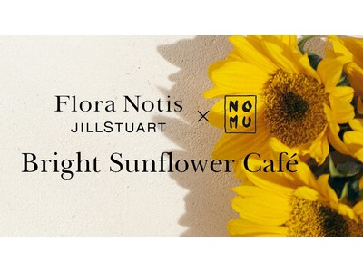 Flora Notis JILL STUARTとNicolai Bergmann NOMUが期間限定コラボカフェをオープン!