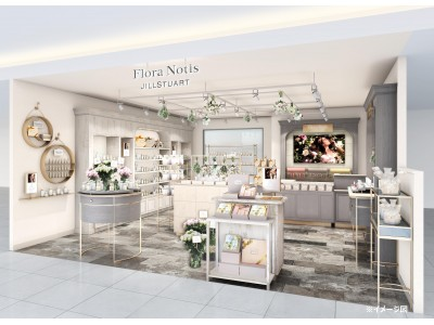 <関西エリアに2店舗オープン> Flora Notis JILL STUART 「あべのハルカス近鉄本店」、「大丸心斎橋店」がオープン!