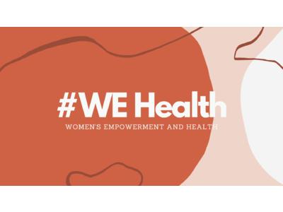国際女性デーに向け、女性のヘルスケアをテーマにしたイベント『#WEHealth 2021』をオンライン開催!