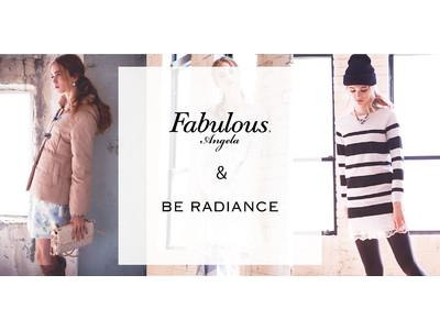 【BE RADIENCE/Fabulous Angela ブランドプロジェクトを開始】有名レディースアパレルブランドリニューアルのお知らせ!