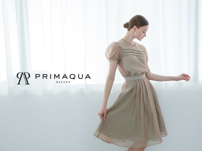 """バレエブランド「PRIMAQUA」が贈る""""春夏コレクション""""が4月8日より受注開始!『舞台も日常も美しい輝きを』をテーマにした上質なタウンウェアが誕生。"""