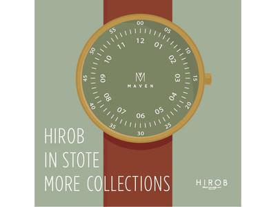 HIROBルクア大阪店にて「Maven Watches」のモアバリエーションを期間限定で開催!