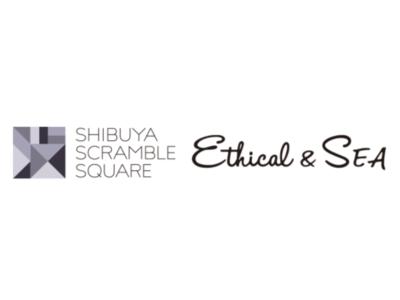 【渋谷】西海岸コンセプトのエシカルセレクトショップブランドEthical&SEAが8月1日にオープン!