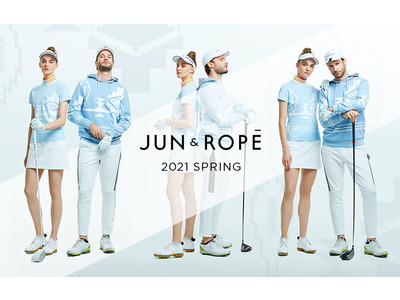 「JUN&ROPE'」が2021 SPRING&SUMMER COLLECTIONを公開!