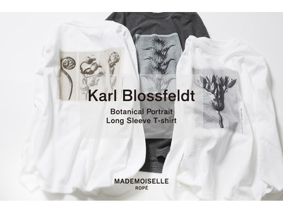 「Karl Blossfeldt (カール・ブロスフェルト)」フォトTシャツをMADEMOISELLE ROPE'で発売