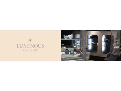LUMINOUSがジュエリーブランド「LUMINOUS Les Bijoux(ルミナス レ ビジュー)」リリース