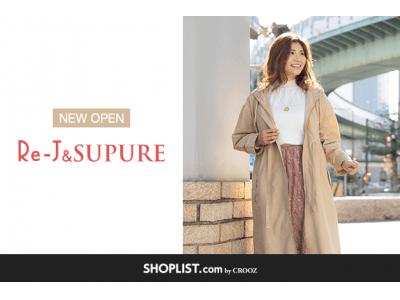 ファッション通販サイト『SHOPLIST.com by CROOZ』年商232億円の株式会社パレモが運営する全国202店舗展開の人気ファッションブランド「Re-J&SUPURE」が新規オープン