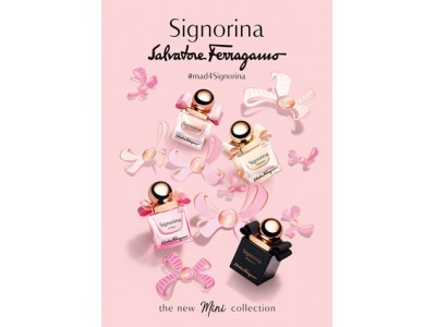 サルヴァトーレ フェラガモ人気香水シニョリーナよりミニ シニョリーナ登場!発売を記念してポップアッププロモーション開催