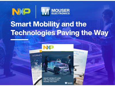 マウザーとNXPからスマート交通ソリューションを特集したeBookが登場