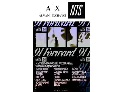 【A|X アルマーニ エクスチェンジ】英・人気インターネット ラジオ局「NTS」と共同で『91 FORWARD』ワールドワイド プロジェクトをスタート!
