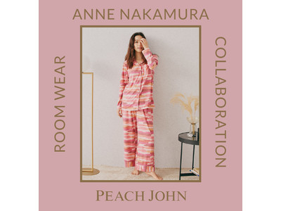 PEACH JOHNが、ブランドミューズの中村アンとのコラボルームウエア第2弾を発売。「いつでもジャストマリアージュブラ」の新ビジュアルも解禁!
