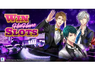 NTTソルマーレ、サミーネットワークスとコラボレーション!世界初、乙女ゲームをモチーフにしたカジノスロットゲーム『Win His Heart Slots』を全世界リリース!!